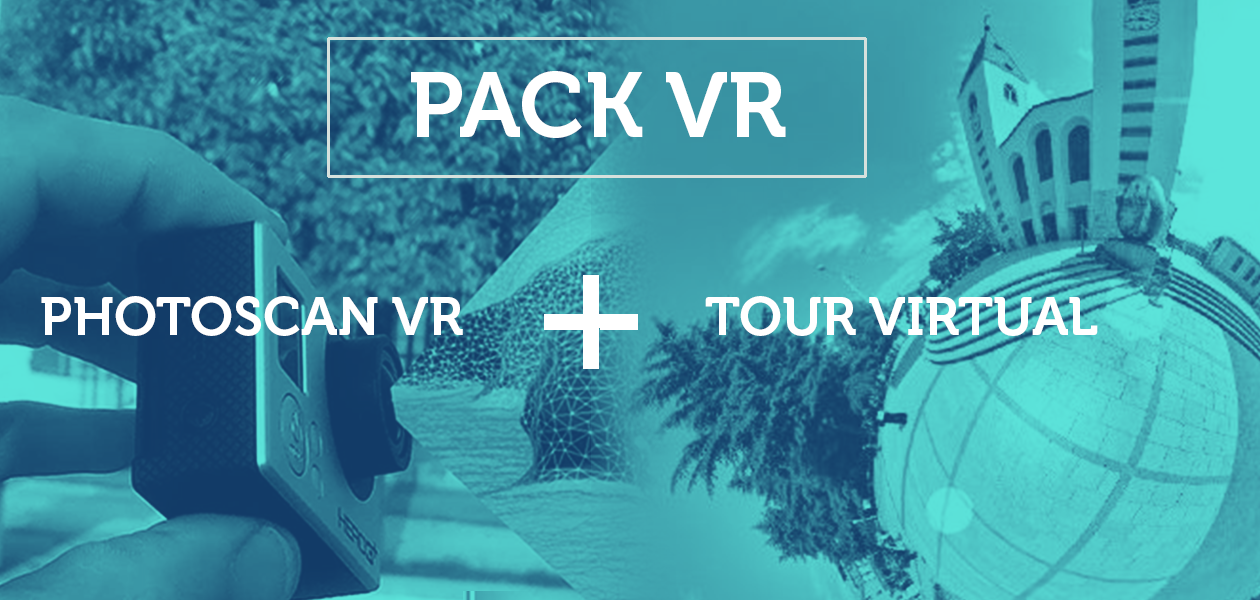 Tour Virtual + Photoscan VR